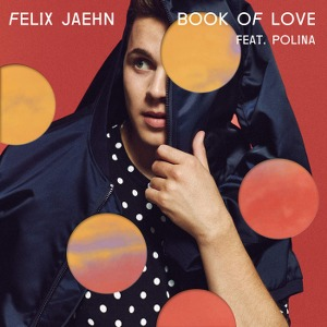 Felix Jaehn – Book of Love (feat. Polina)