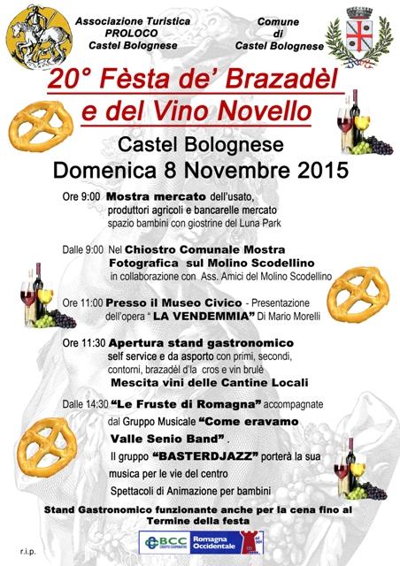 Castel Bolognese: 20° Festa dè Brazadel d'la cros e del vino novello, domenica 8 novembre 2015