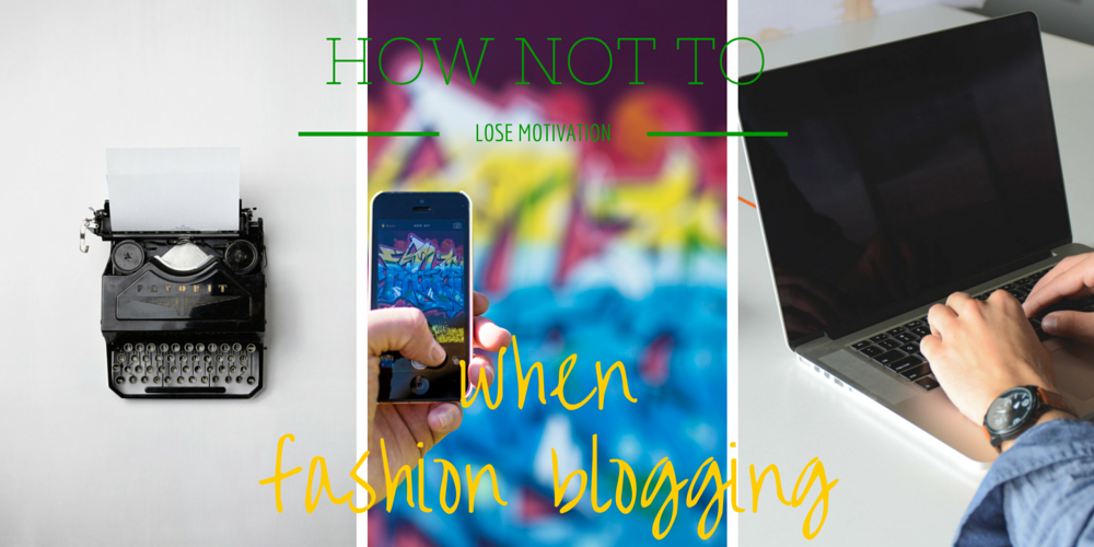 how not to lose your fashion blogging motivation guide how to blog tips, fashion blogging tips valencia fashion blogger, boost motivation fashion blogger starting blogger vs wordpress, blogger facts community help
