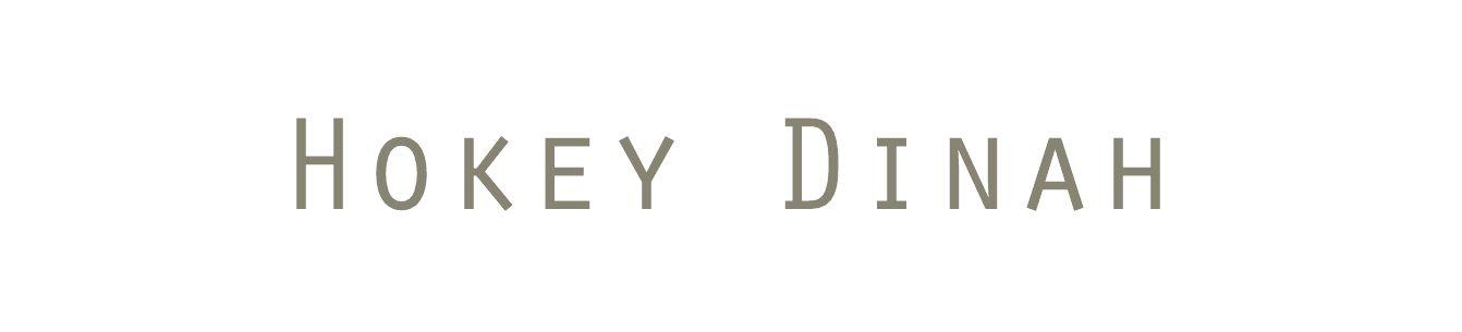 Hokey Dinah