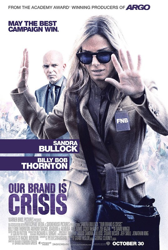 Our Brand is Crisis - Poster 1