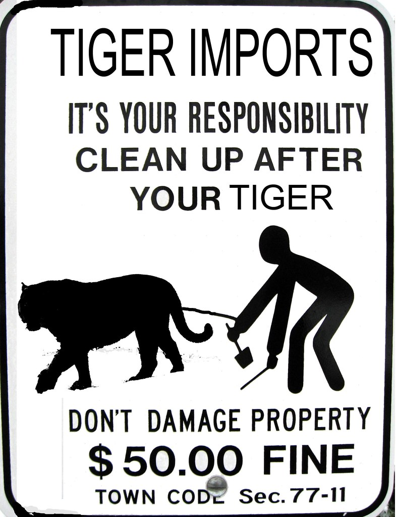 Please pick up after your TIGER