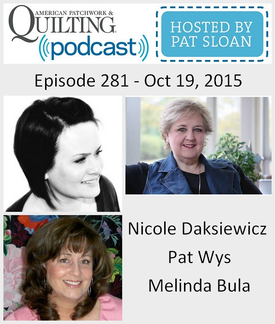 2 American Patchwork Quilting Pocast episode 281 Oct 12 2015