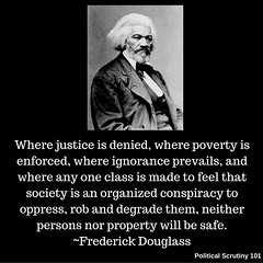 Where justice is denied, where poverty is