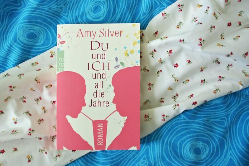 Amy Silver - Du und ich und all die Jahre 02