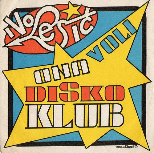 Ivo-Lesic---Ona-voli-disko-klub-(Cedo-Pocrnic)