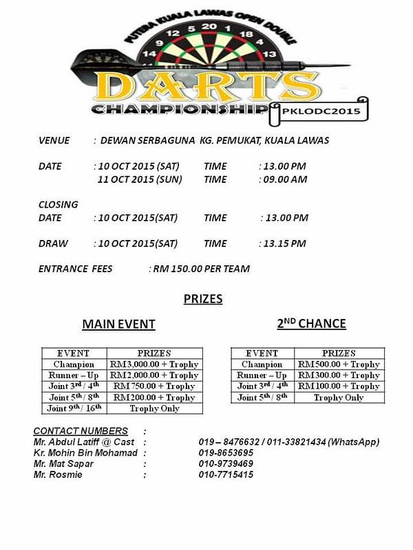 Putera Kuala Lawas Open Double Darts Championship. 10th - 11th October, 2015. Kg Pemulat, Kuala Lawas.
