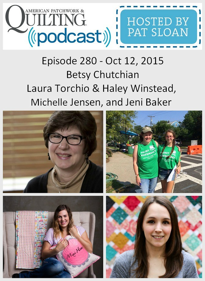2 American Patchwork Quilting Pocast episode 280 Oct 12 2015