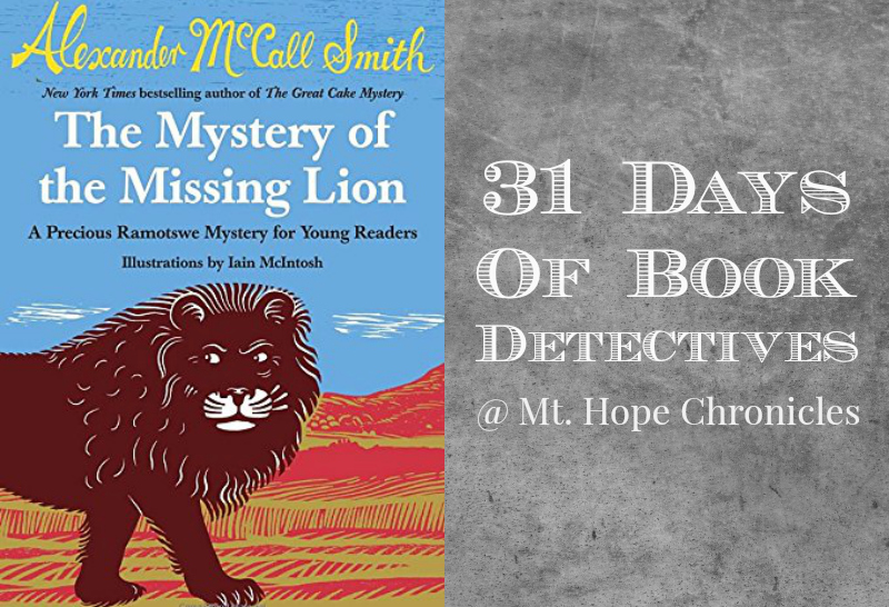 Book Detectives ~ The Mystery of the Missing Lion @ Mt. Hope Chronicles