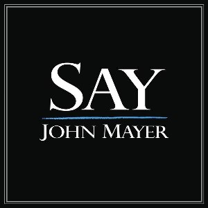 John Mayer – Say