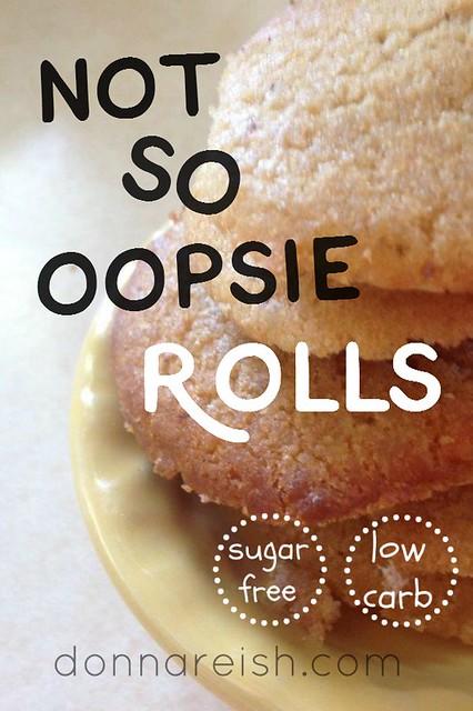 Not So Oopsie Rolls