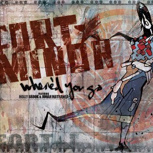 Fort Minor – Where'd You Go (feat. Holly Brook & Jonah Matranga)