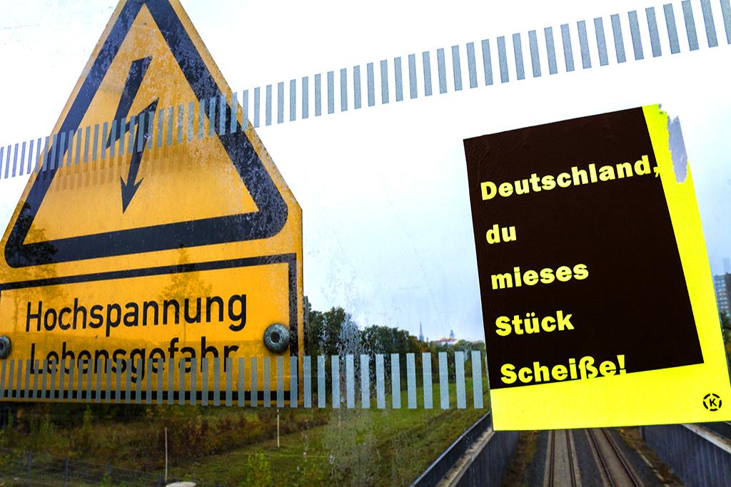 Deutschland, du mieses Stuck ScheiSe--Leipzig