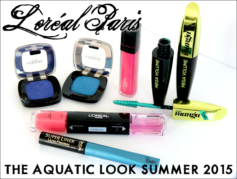 Loreal aquatic look