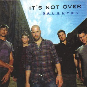 Daughtry – It's Not Over