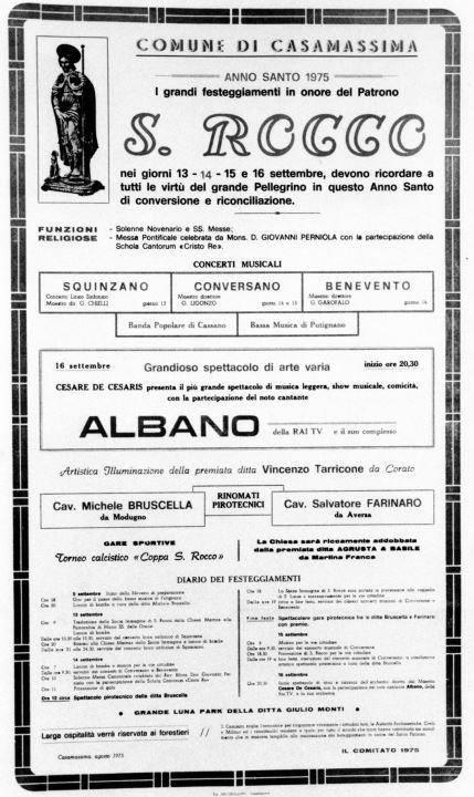 Casamassima- Nel 1975 alla festa patronale cantò Albano che era all'epoca molto popolare
