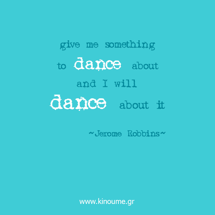 jerome-robbins-quote