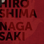 Hiroshima/Nagasaki 70