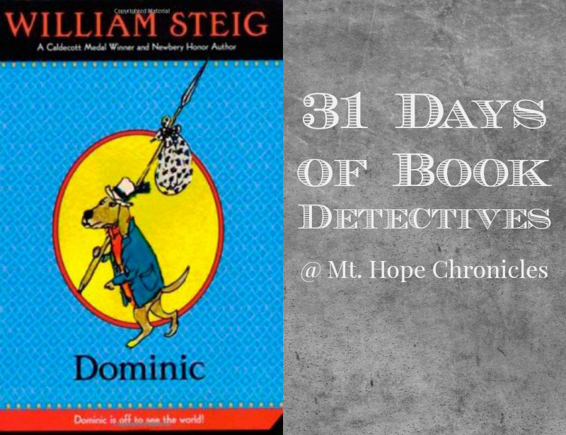 Book Detectives ~ Dominic @ Mt. Hope Chronicles