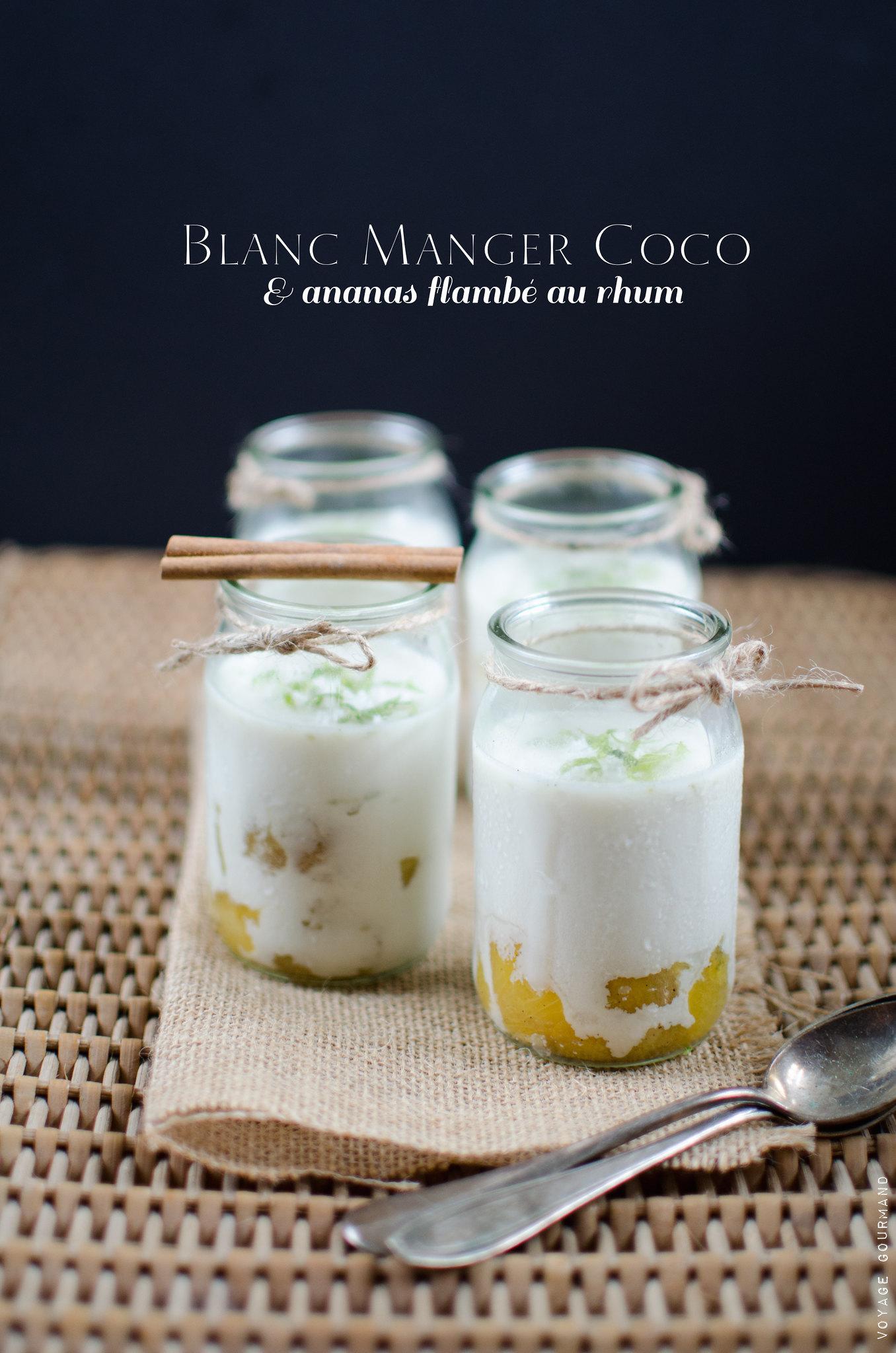 blanc manger coco et ananas vanill flamb au rhum. Black Bedroom Furniture Sets. Home Design Ideas