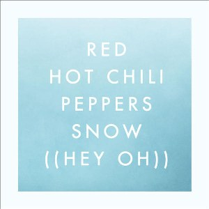 Red Hot Chili Peppers – Snow (Hey Oh)