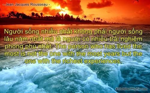 Người sống nhiều nhất không phải người sống lâu năm nhất mà là người có nhiều