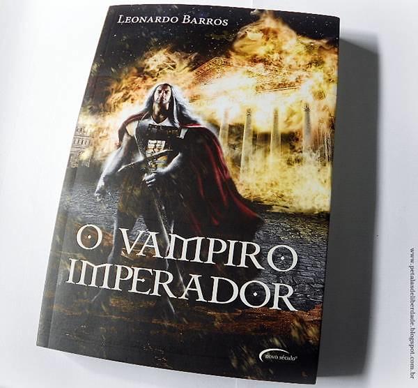 Resenha, livro, O vampiro imperador, Leonardo Barros, Novo Século, vampiro, lobisomem, roma, sodoma, capa