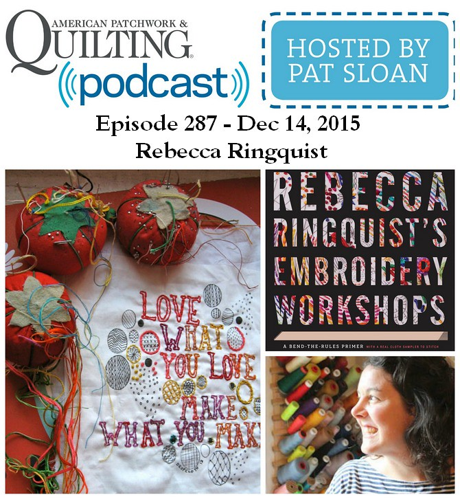 American Patchwork Quilting Pocast episode 287 Rebecca Ringquist