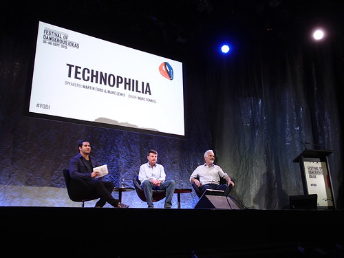 Technophilia - Festival of Dangerous Ideas - Sydney Opera House