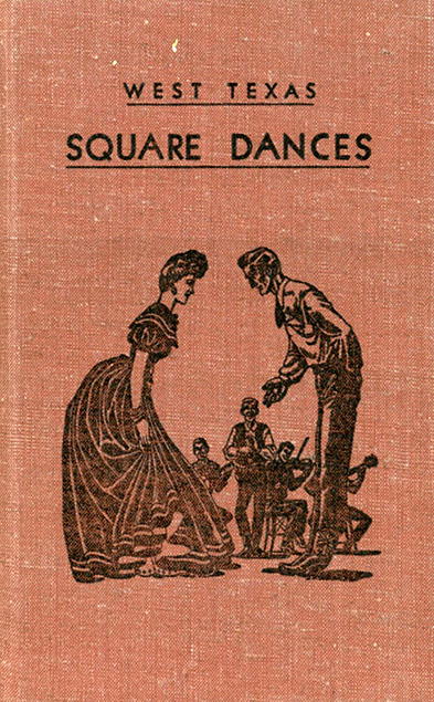 West Texas Square Dances by Jimmy Clossin and Carl Hertzogare dance