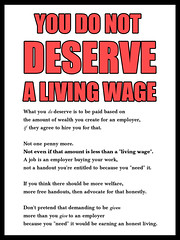 "You Do Not DESERVE a ""Living Wage"""