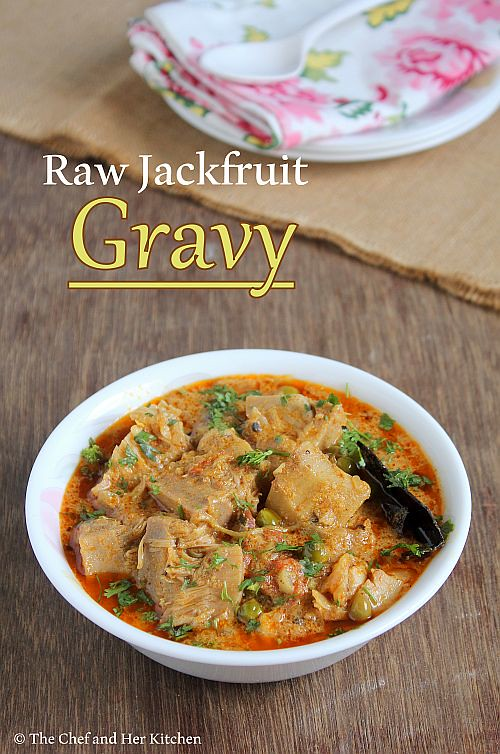raw jackfruit gravy
