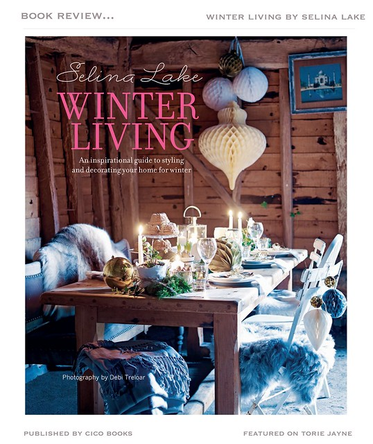 Winter Living by Selina Lake, photography by Debi Treloar, published by Ryland Peters & Small