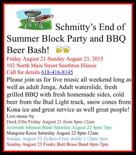 Schmitty's Block Party 8-21 thru 8-23-15