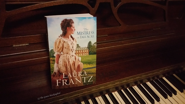 The Mistress of Tall Acre by Laura Frantz Reviewed