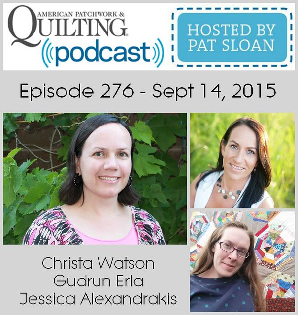 2 American Patchwork Quilting Pocast episode 276 sept 14 2015