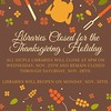 Libraries Closed for the Thanksgiving Holiday