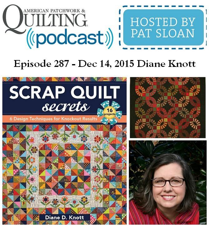 American Patchwork Quilting Pocast episode 287 Diane Knott