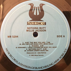WILLIS JACKSON:NOTHING BUTT...(LABEL SIDE-A)