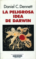 Daniel C Dennett La peligrosa idea de Darwin