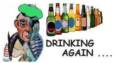 Drinking, Again!