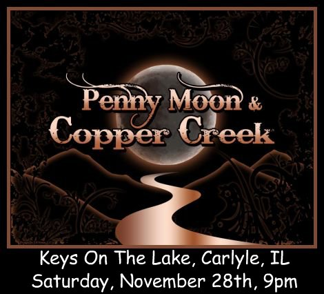 Penny Moon & Copper Creek 11-28-15