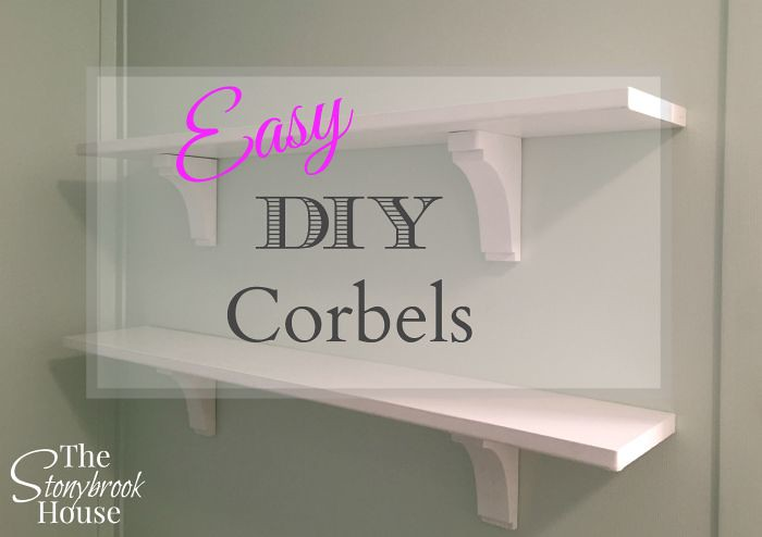 Easy DIY Corbels for Shelves