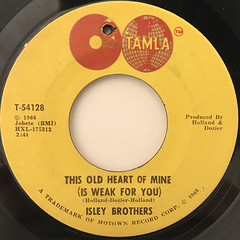 ISLEY BROTHERS:MY OLD HEART OF MINE(IS WEAK FOR YOU)(LABEL SIDE-A)