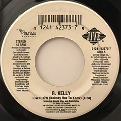 R.KELLY:DOWN LOW(NOBODY HAS TO KNOW)(LABEL SIDE-A)