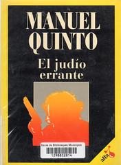 Manuel Quinto, EL judío errante