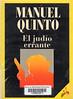 Manuel Quinto, EL jud�o errante