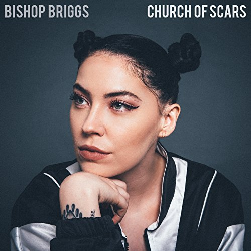 Bishop Briggs -Church Of Scars