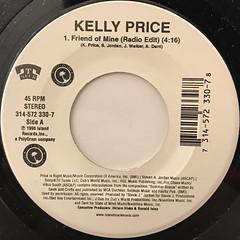 KELLY PRICE:FRIEND OF MINE(LABEL SIDE-A)