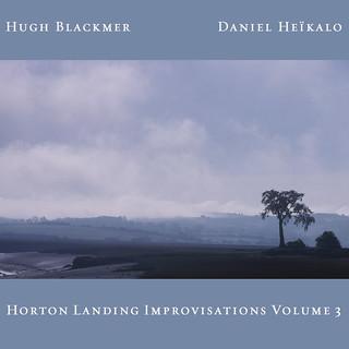 Horton Landing Improvisations Volume 3